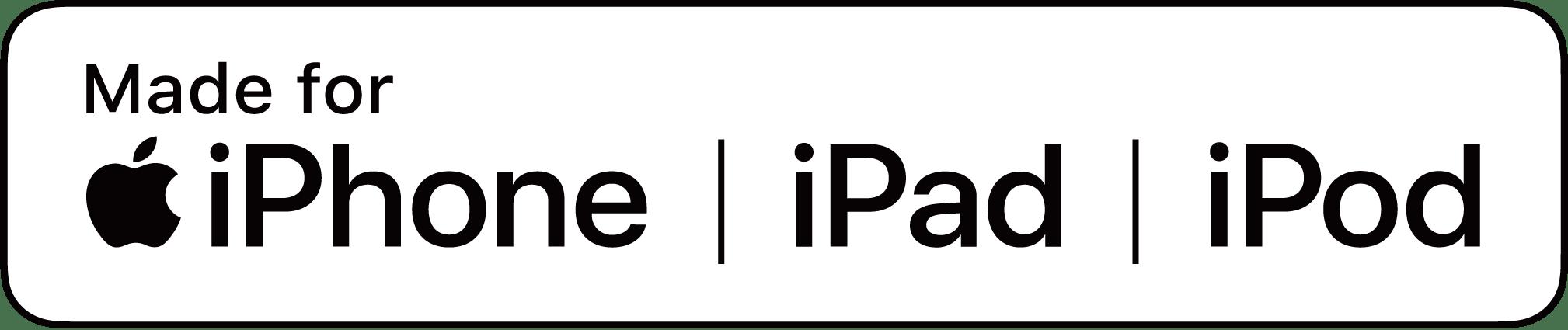 made for iphone. ipad. ipod